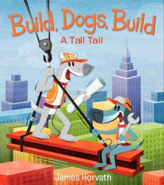 Build, Dogs, Build By Horvath, James/ Horvath, James (ILT)