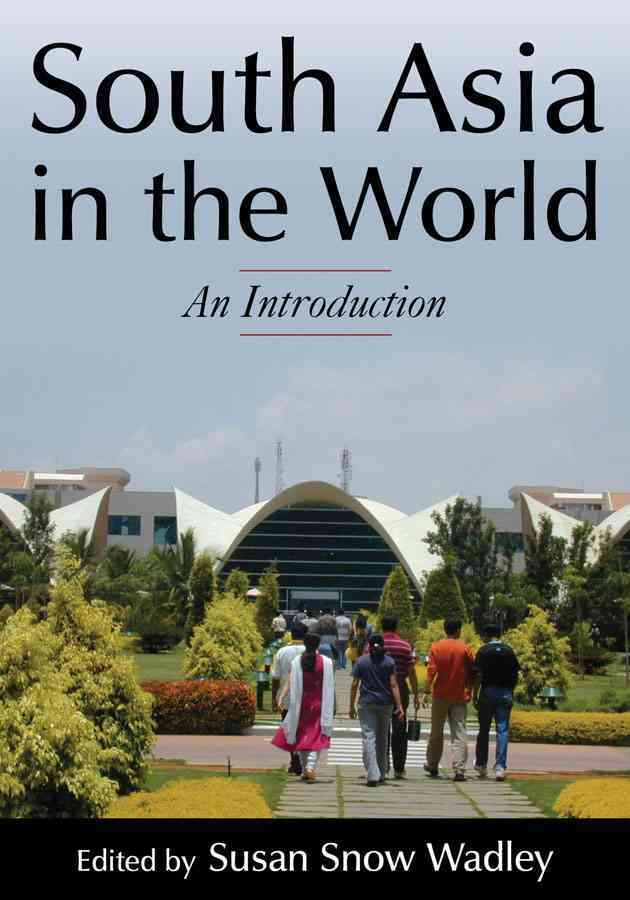 South Asia in the World By Wadley, Susan Snow (EDT)