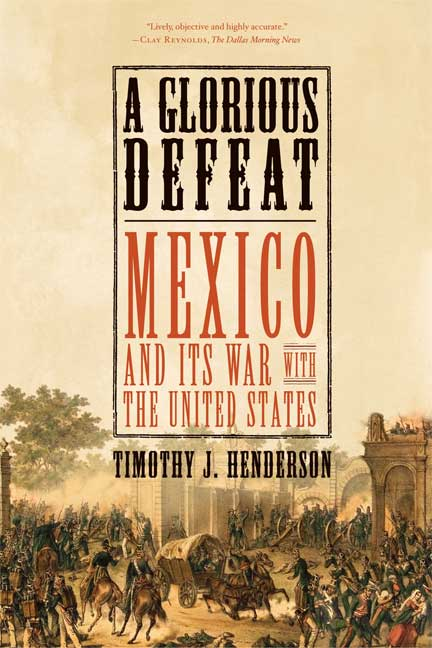 A Glorious Defeat By Henderson, Timothy J.